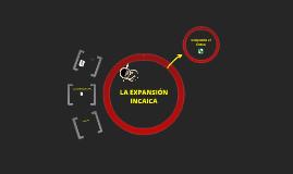 Etapas de la expansión incaica