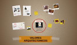 VALORES ARQUITECTONICOS
