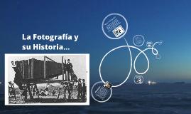 Fotografía.. y su Historia