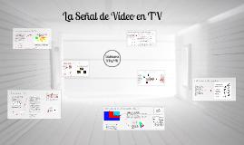 Copy of Señal Video