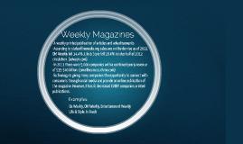 Weekly magazines