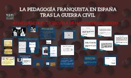La pedagogía franquista y su incidencia en Magisterio de Oviedo