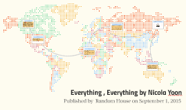 Everything , Everything by Nicola Yoon