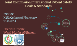 Copy of Copy of Joint Commission International Patient Safety Goals and Stan