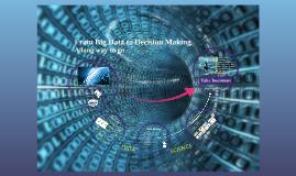 Copy of Big Data & Decision Making