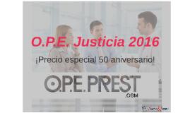 O.P.E. Justicia 2016
