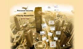 Copy of Data Summative: Income Levels vs. Charity Donations