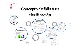 Copy of Concepto de falla y su clasificación