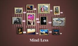 Mind/Less