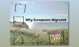 Why Europeans Migrated