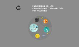 Prevención de las enfermedades transmitidas por vectores