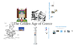 Chapter 8 - Section 3 - Greece, the Golden Age