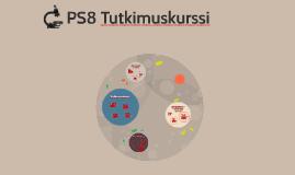 PS8 Tutkimuskurssi