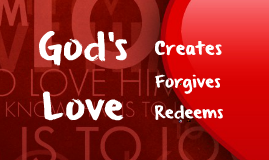 Copy of CFC CLP Talk 1 - God's Love