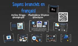 Soyons branchés en français!