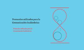 Protocolos utilizados para la Comunicación Inalámbrica