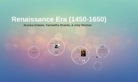 Renaissance Era (1450-1650)