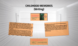 WRITING: CHILDHOOD MEMORIES (I08)