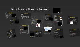 Poetic Devices / Figurative Language