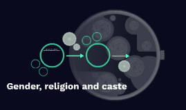 Gender, religion and caste