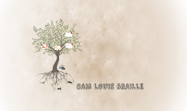 CAM LOUIS BRAILLE