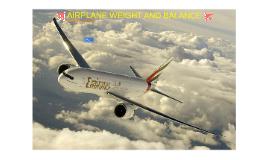 AIRPLANE WEIGHT AND BALANCE