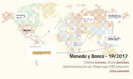 Moneda y Banca - 1P/2017