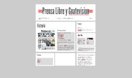 Prensa Libre y Guatevision