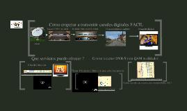 Como empezar con Canales Digitales