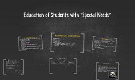 """Education of Students with """"Special Needs"""""""