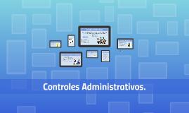 controles Administrativos.