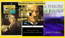 Political Ideas: Liberalism