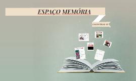 ESPAÇO MEMÓRIA
