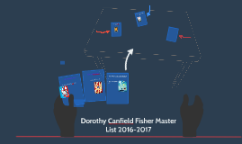 Dorothy Canfield Fisher 2016-2017