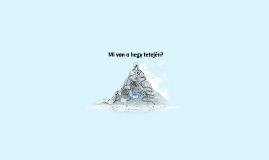 Mi van a hegy tetején?