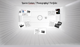Lauren Conlon/ Photography 1 Portfolio