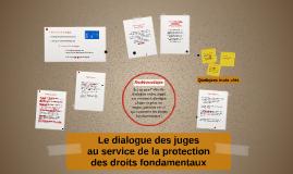 Le dialogue des juges au service de la protection des droits