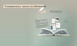"""Copy of """"Transparencia y Acceso a la Infromacion"""