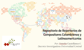 Repositorio de Repertorios de Compositores Colombianos y Lat