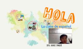 Hola Max Park La clase de Español
