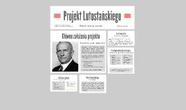 Projekt Lutostańskiego
