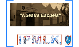 """""""Nuestra Escuela"""""""