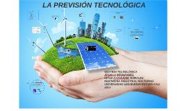 Copy of LA PREVISION TECNOLOGICA