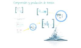 Comprensión y producción textual