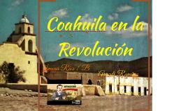 Coahuila en la Revolución