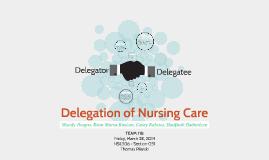 Delegation of Nursing Care