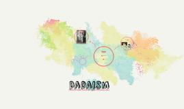 Dadaism