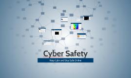 Copy of Cyber Safety