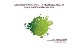 ENERGIES RENOVABLES I LA PIEZOELECTRICITAT