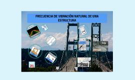 FRECUENCIA DE VIBRACIÓN NATURAL DE UNA ESTRUCTURA